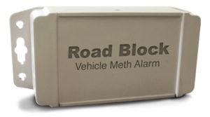 Road Block Vehicle Meth Alarm